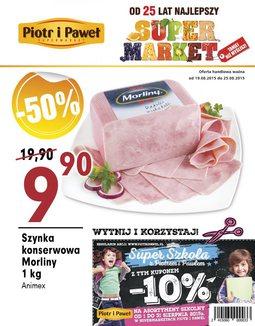 Gazetka promocyjna Piotr i Paweł, ważna od 19.08.2015 do 25.08.2015.