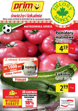 Gazetka promocyjna Prim Market, ważna od 30.06.2016 do 06.07.2016.