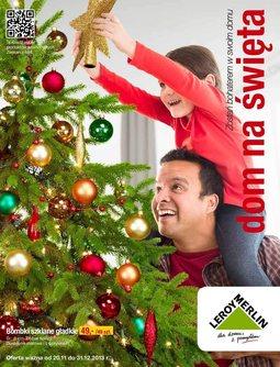 Gazetka promocyjna Leroy Merlin, ważna od 20.11.2013 do 31.12.2013.