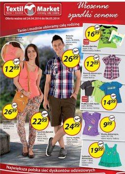 Gazetka promocyjna Textil Market, ważna od 24.04.2014 do 06.05.2014.