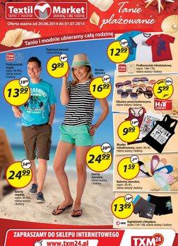 Gazetka promocyjna Textil Market, ważna od 20.06.2014 do 01.07.2014.