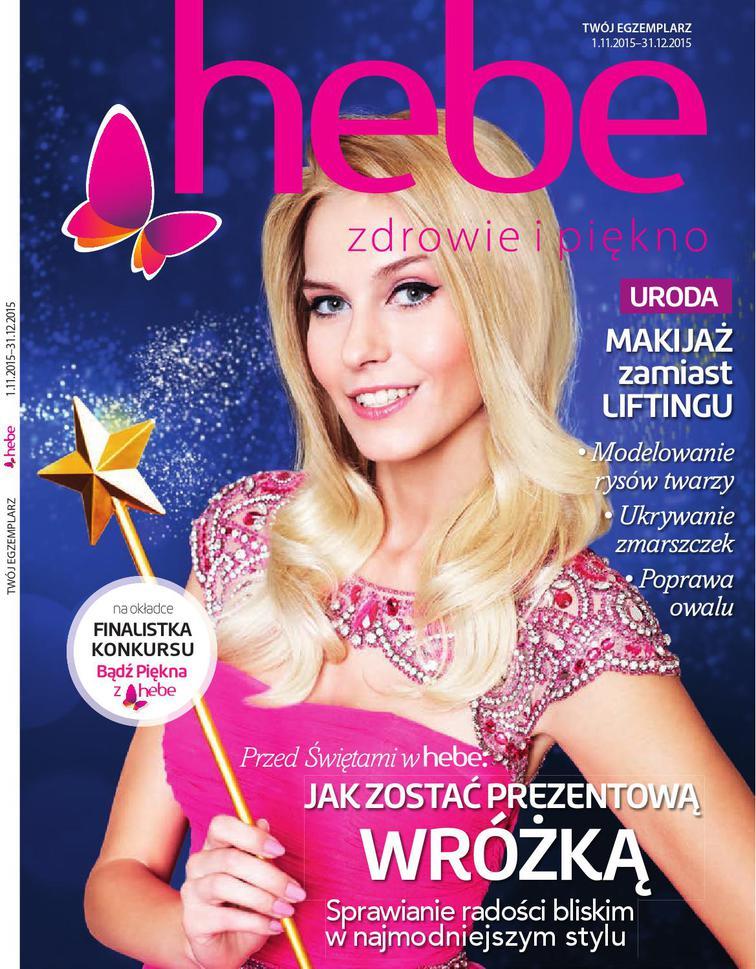 Gazetka sieci Drogeria Hebe, ważna od 2015-11-01 do 2015-12-31, strona 1