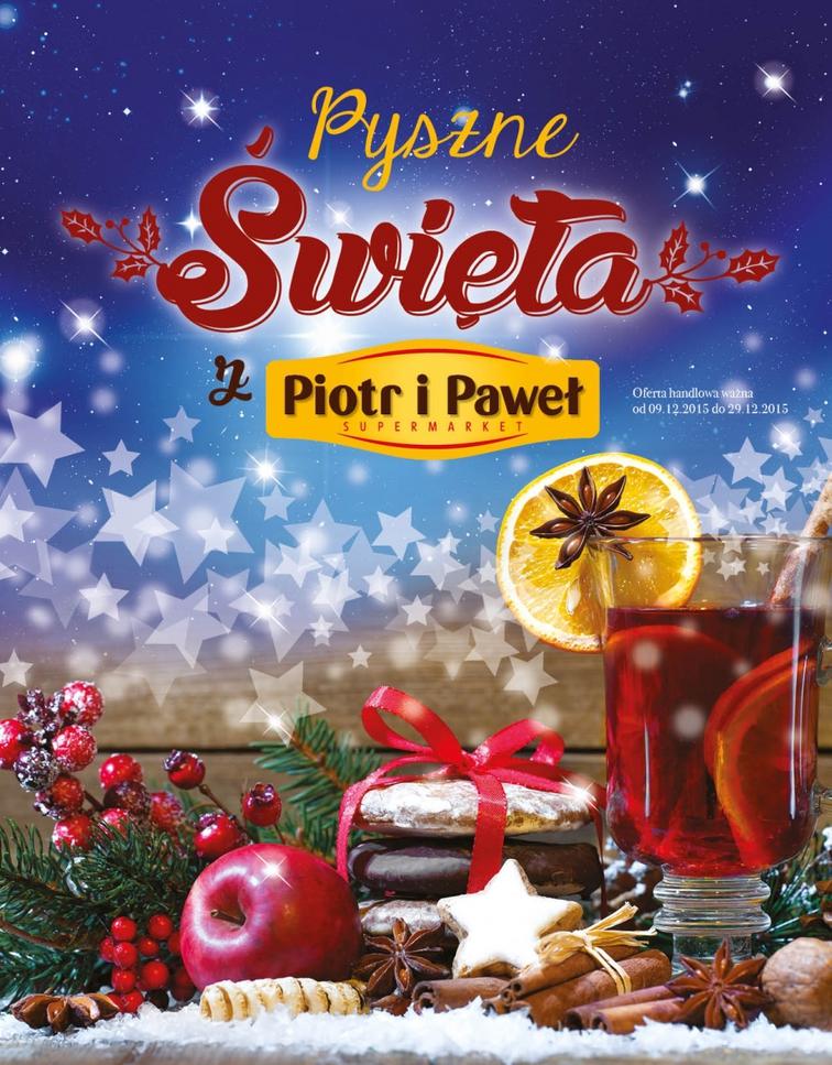 Gazetka sieci Piotr i Paweł, ważna od 2015-12-09 do 2015-12-29, strona 1