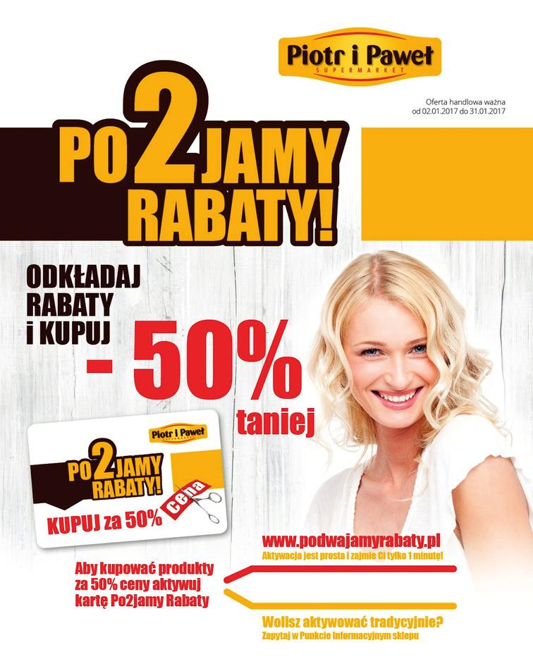 Gazetka sieci Piotr i Paweł, ważna od 2017-01-02 do 2017-01-31, strona 1