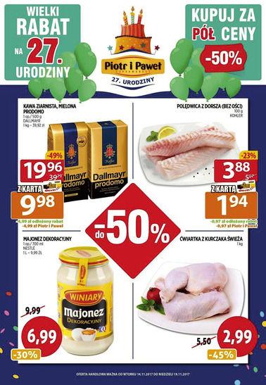 Gazetka promocyjna Piotr i Paweł, ważna od 13.11.2017 do 19.11.2017.